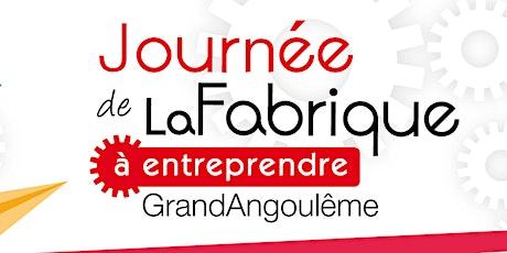 JOURNEE DE LA FABRIQUE A ENTREPRENDRE tickets