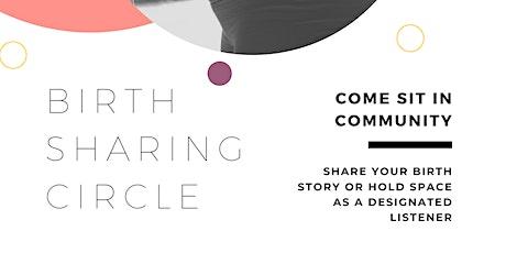Birth Sharing Circle - July 9 tickets