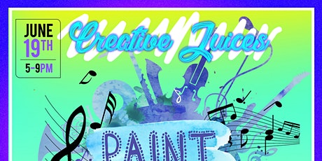 Creative Juices  (Paint The Melody) tickets