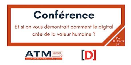 Conférence : Comment le digital crée-t-il de la valeur humaine ? billets