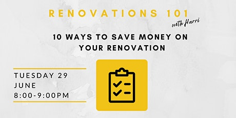10 Ways to Save Money on your Renovation tickets