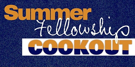 YYD1  FELLOWSHIP COOKOUT tickets