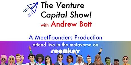 The Venture Capital Show! [June 30] LIVE RECORDING tickets