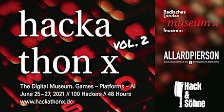 hackathon x - vol. 2 tickets