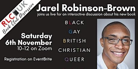 RLC UK Book Club: Jarel Robinson-Brown - Black Gay British Christian Queer tickets