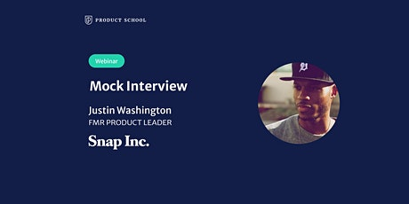 Webinar: Mock Interview with fmr Snap Product Leader tickets