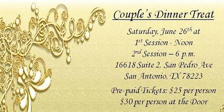 Couple's Dinner Treat tickets