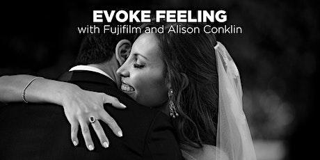 Evoke Feeling with Fujifilm and Alison Conklin (Online) tickets