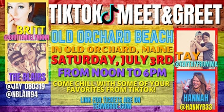 TIKTOK MEET AND GREET AT OLD ORCHARD! tickets
