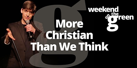 More Christian than we think: How the World Has Taken a Leap of Faith tickets