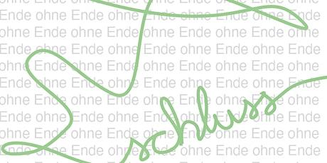 Schlussstrich - ein Ende ohne Ende Tickets