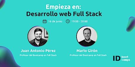 Empieza en: Programación y desarrollo web Full Stack boletos