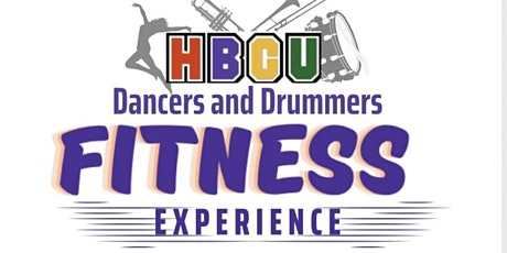 HBCU Dancers and Drummers Fitness Experience tickets