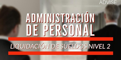 Administración de personal  - Liquidación de sueldos nivel 02 entradas