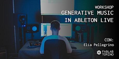 Workshop | Generative Music in Ableton Live con Elia Pellegrino biglietti