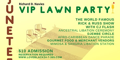 JUNETEENTH VIP Lawn Party tickets