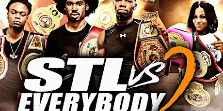 STL vs Everybody 2 Amatuer Boxing Showcase tickets