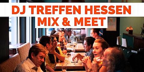 Mix & Meet DJ Treffen 2021 - Hessen Edition Tickets