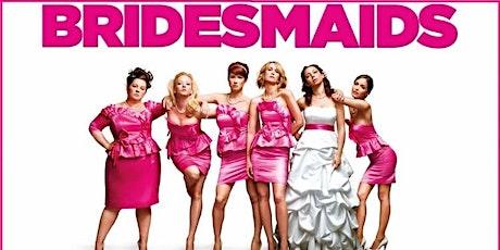 Bridesmaids - Outdoor Cinema tickets