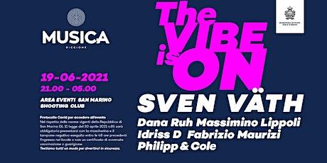 Sven Vath San Marino Musica Riccione Club 19 Giugno 2021 biglietti