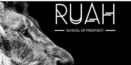 RUAH - SCHOOL OF PROPHECY LEVEL 2 - POWER EVANGELISM tickets
