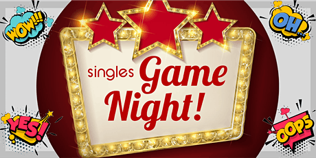 *3 Ladies Tics Left, Gents Sold Out* Singles Games Night | 23 to 37 Age Grp tickets