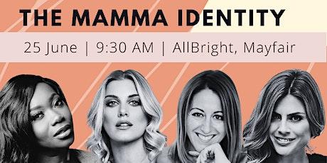 The Mamma Identity tickets