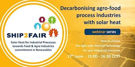 SHIP2FAIR Webinar 3: Choosing the Right Solar Thermal Technology tickets