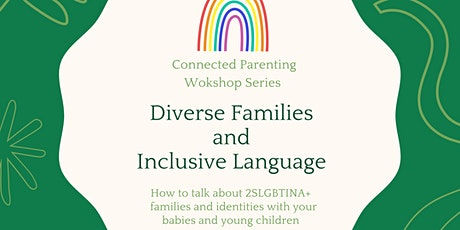 Diverse Families and Inclusive Language tickets