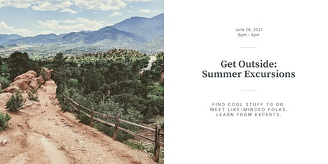 Get Outside: Summer Excursions tickets