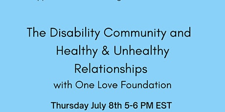 The Disability Community and Healthy & Unhealthy Relationships tickets