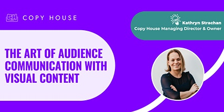 The Art of Audience Communication with Visual Content tickets