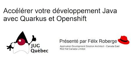 Accélérer votre développement Java avec Quarkus et Openshift billets