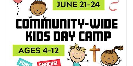 Community-Wide Kids Camp - FL City (1:00-4:00p) June 21-24 tickets