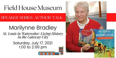 """Speaker Series: Marilynne Bradley, """"St. Louis in Watercolor"""" tickets"""