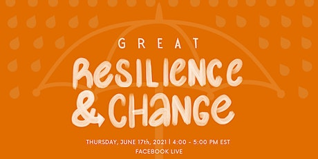 Great Resilience & Change tickets