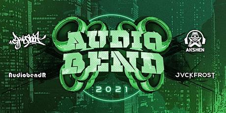 AUDIO BEND 2021 ft. DJ QBERT, AKSHEN, JVCKFROST & MORE tickets