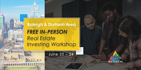 Free Raleigh Area Real Estate Investing Event, 6/22 - 6/24! tickets