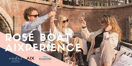 Andaz Rosé Boat AIXperience tickets