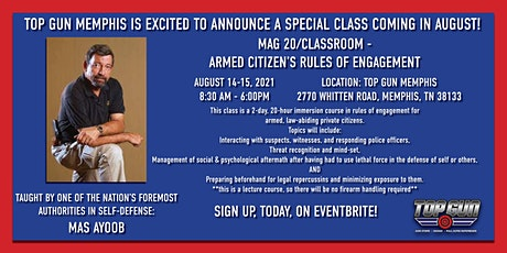 MAG20/Classroom - Armed Citizen's Rules of Engagement by Mas Ayoob tickets