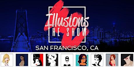 Illusions The Drag Queen Show San Francisco - Drag Queen Show San Francisco tickets