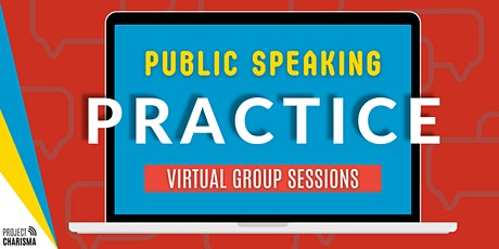 Public Speaking Practice Group - Virtual Session tickets
