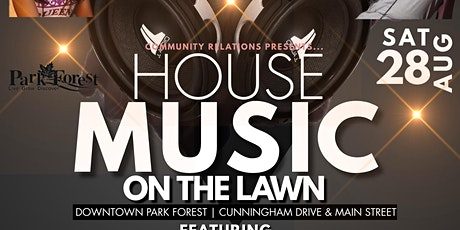 House Music on the Lawn tickets