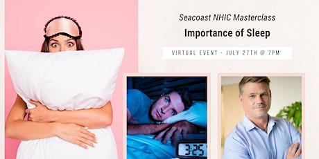 Seacoast NHIC Masterclass: Importance of Sleep and Staying Asleep tickets