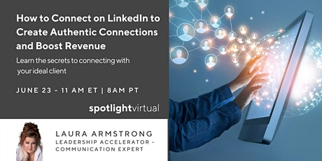 How to Connect on LinkedIn to Create Authentic Connections tickets