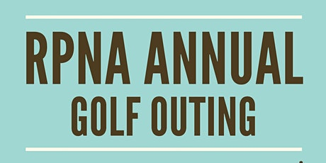 RPNA 6th Annual Golf Outing tickets
