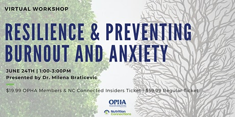 Resilience & Preventing Burnout and Anxiety tickets