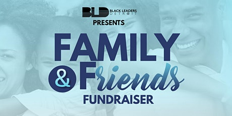 BLD Friends and Family Fundraiser tickets