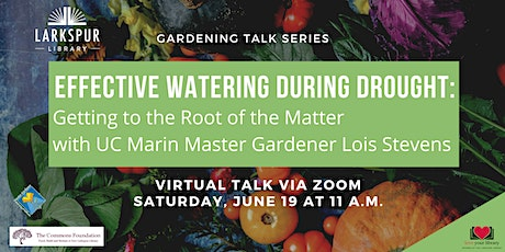 Effective Watering During Drought: Getting to the Root of the Matter tickets