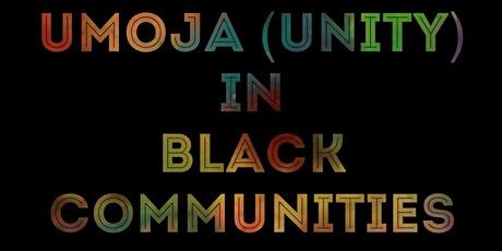 Umoja (Unity) in Black Communities tickets